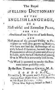 The Royal Spelling Dictionary of the English Language  Etc Book
