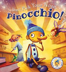 Don't Pick Your Nose, Pinocchio!