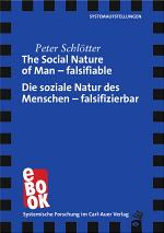 The Social Nature of Man – falsifiable / Die soziale Natur des Menschen – falsifizierbar