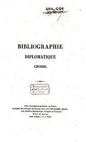 Bibliographie diplomatique choisie: Volume1