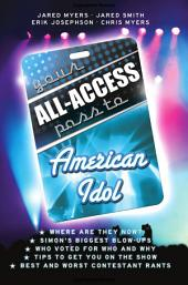 Your All-Access Pass to American Idol