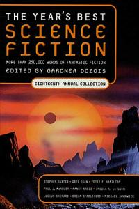 The Year s Best Science Fiction  Eighteenth Annual Collection PDF