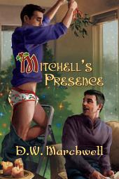Mitchell's Presence