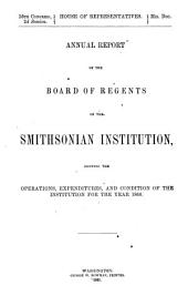 Annual Report of the Board of Regents of the Smithsonian Institution: 1860