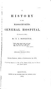 A History of the Massachusetts General Hospital: To August 5, 1851