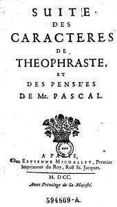 Suite des caracteres de Theophraste et des pensees de Mr. Pascal. Paris 1700: Volume3