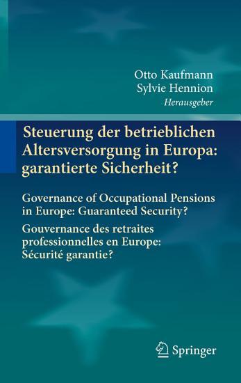 Steuerung der betrieblichen Altersversorgung in Europa  garantierte Sicherheit  PDF