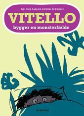 Vitello bygger en monsterfælde - Lyt&læs: Vitello #11