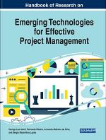 Handbook of Research on Emerging Technologies for Effective Project Management
