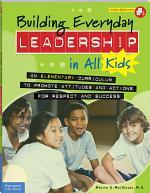 Building Everyday Leadership in All Kids