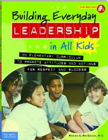 Building Everyday Leadership in All Kids PDF