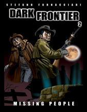 Dark Frontier2: Missing People