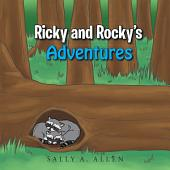 Ricky and Rocky's Adventures