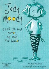 Judy Moody está de mal humor, de muy mal humor