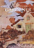 The Once   Future Gardener PDF
