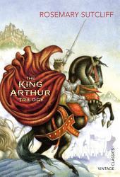 The King Arthur Trilogy Book PDF