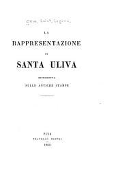 La rappresentazione di Santa Uliva: riprodotta sulle antiche stampe