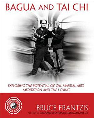 Bagua and Tai Chi PDF