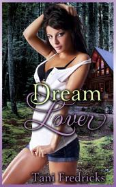 "Dream Lover: Book 32 of ""The Hazard Chronicles"""