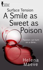 A Smile as Sweet as Poison