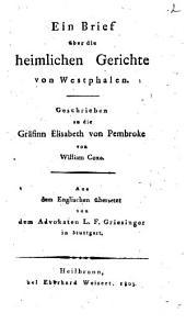 Die heimlichen Gerichte in Westphalen