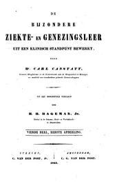 De bijzondere ziekte- en genezingsleer uit een klinisch standpunt bewerkt: Volume 6