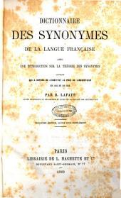 Dictionnaire des synonymes de la langue française: avec une introduction sur la théorie des synonymes, ouvrage qui a obtenu de l'Institut le prix de linguistique en 1853 et en 1858