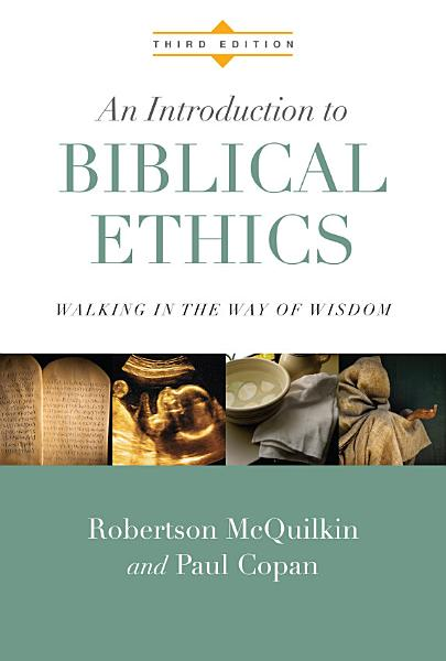 Download An Introduction to Biblical Ethics Book