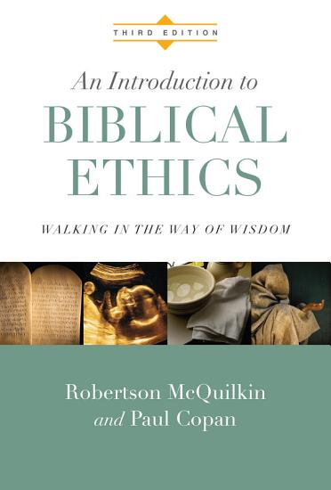 An Introduction to Biblical Ethics PDF