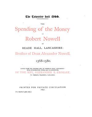 The Spending of the Money of Robert Nowell of Reade Hall  Lancashire