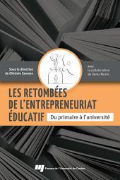 Les retombées de l'entrepreneuriat éducatif: Du primaire à l'université