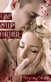 One Step Further : Erotic Romance: (Adults Only Erotica)