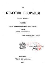 Opere di Giacomo Leopardi: edizione accresciuta, ordinata e corretta... da Antonio Ranieri