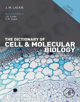 The Dictionary of Cell and Molecular Biology PDF