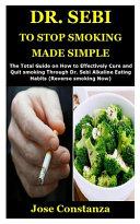 Dr. Sebi to Stop Smoking Made Simple