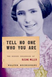 Tell No One Who You Are Book