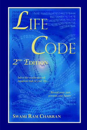 Life Code Second Edition   The Vedic Science of Life