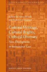 Cultural Heritage Cultural Rights Cultural Diversity Book PDF