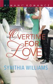 Overtime for Love