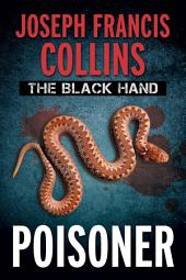 The Black Hand: Poisoner