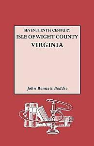 Seventeenth Century Isle of Wight County  Virginia