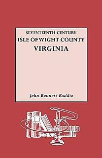 Seventeenth Century Isle of Wight County  Virginia Book