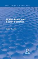 British Poets and Secret Societies  Routledge Revivals  PDF