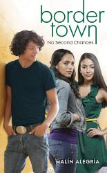 Border Town 4 No Second Chances Book PDF