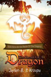 The Breath Of A Dragon