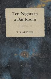 Ten Nights in a Bar Room