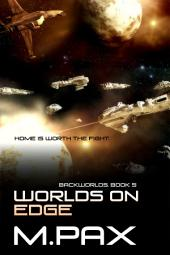 Worlds on Edge: Backworlds Book 5