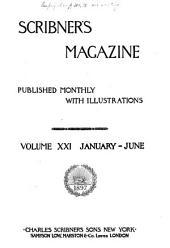 Scribner's Magazine: Volume 21
