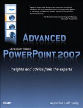 Advanced Microsoft Office PowerPoint 2007: Insights and Advice from the Experts (Adobe Reader)