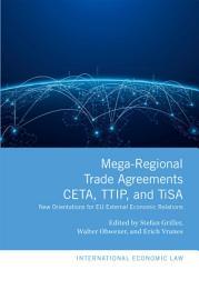 Mega Regional Trade Agreements  CETA  TTIP  And TiSA